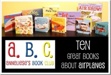 A.B.C.–10 Great Kids' Books About Airplanes