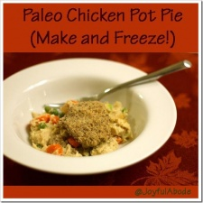 Freezer Friday: Grain-Free Chicken Pot Pie