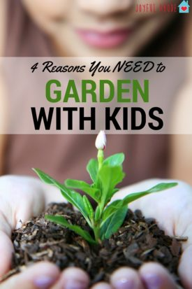 4 Reasons You NEED to garden with your kids. Gardening is rewarding and educational, but it has even more benefits than you probably realize!