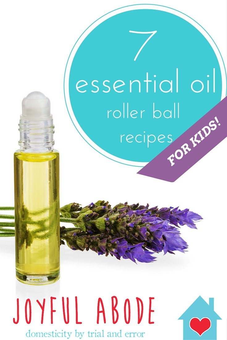 7 Essential Oil Rollerball Recipes For Kids Joyful Abode
