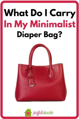 What do I carry in my minimalist diaper bag? - the bare essentials for parenting on the go.