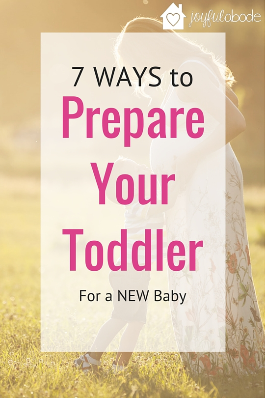 7 Ways to prepare your toddler for a new baby - what to do to get your toddler ready to be a big brother or big sister when you're pregnant.