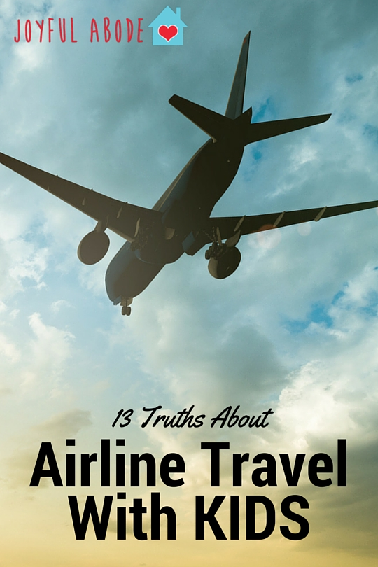 13 Truths about Airline Travel With Kids