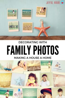 Decorating with family photos - how to make a house into a home.