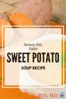 Sweet potato soup recipe for the instant pot - stovetop directions also included. Paleo, grain-free, gluten-free. This creamy soup is perfect for a quick winter dinner.