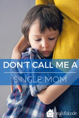 Don't call me a single mom - why being a mother with a deployed husband is not the same as doing it all on your own. Military mamas know what I'm talking about.