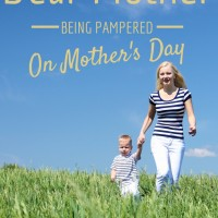 Dear Mother being pampered on Mother's Day