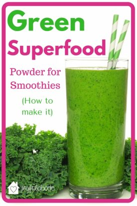 How to make green superfood powder for smoothies - perfect for making healthy green smoothies with kale, spinach, and other greens without taking up your entire fridge or letting your greens get slimy and rotted.