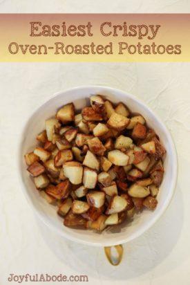 Easiest Crispy Oven-Roasted Potatoes