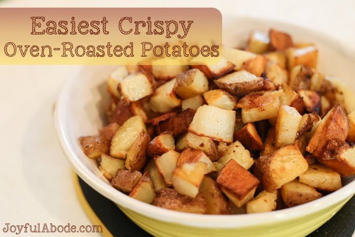 Easiest Crispy Oven-Roasted Potatoes Recipe