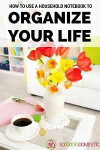 How to organize your life with a household notebook - seriously, everyone needs one of these.