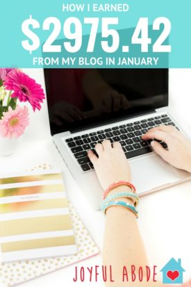How I earned $2975.42 on my blog in January - I break it down completely, and I'm totally transparent, so you can learn from what I do and make money from home too!