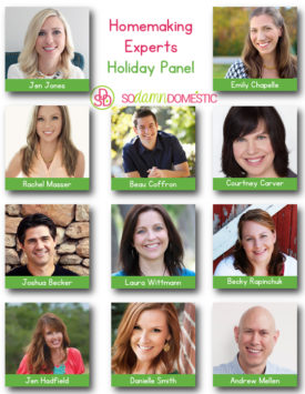 The Homemaking Experts Holiday Panel speaks out about how to prepare for and fully enjoy your holidays. Click to read the posts!