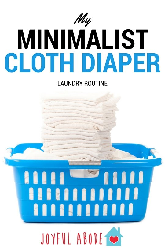My Minimalist Cloth Diaper Laundry Routine - no fuss, no stress, easy peasy.