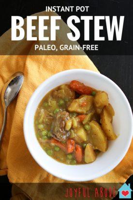 Instant Pot Beef Stew Recipe - Paleo and Grain Free Pressure Cooker stew