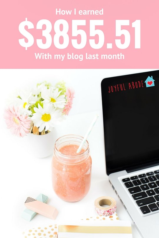 How I earned $3855 with my blog last month. Details and tips, so you can do it too.