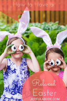 How to Have a Relaxed Easter
