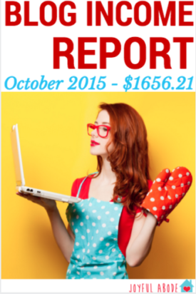 Blog Income Report for Joyful Abode - October 2015