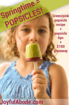 Springtime is for Popsicles - Delicious healthy popsicle recipe & Tips!