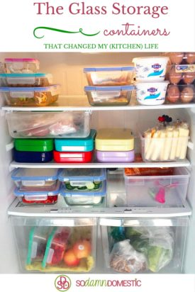 The Glass Storage Containers that changed my (kitchen) life.