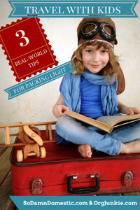 How to travel with kids and pack light