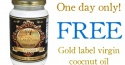 TODAY ONLY – Free Gold Label Coconut Oil (Tropical Traditions)