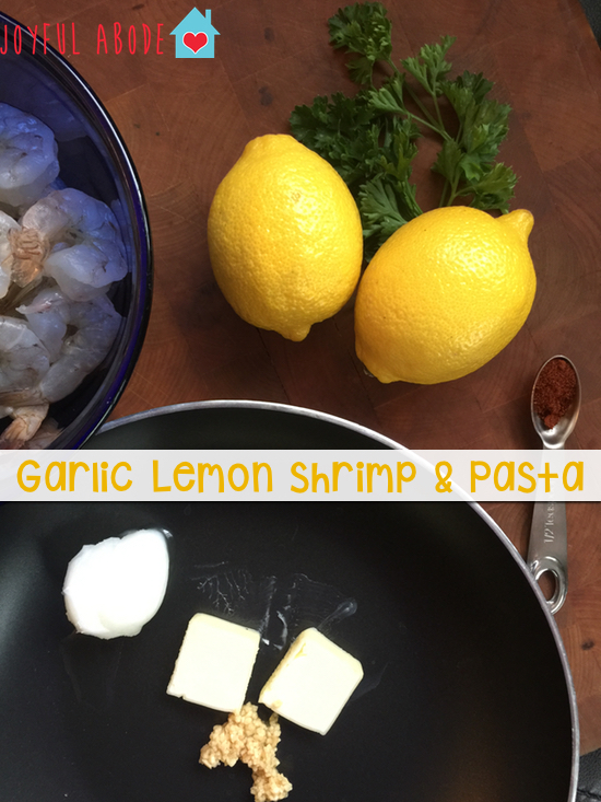 Garlic lemon shrimp and pasta - easy and delicious weeknight meal