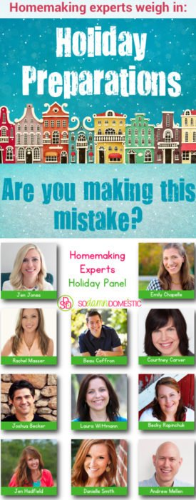 Holiday preparations: Are you making THIS mistake? - Homemaking Experts Weigh In