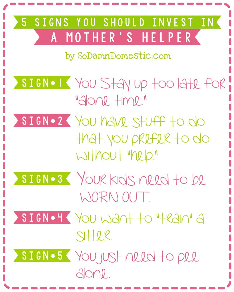 signs you should invest in a mother s helper joyful abode