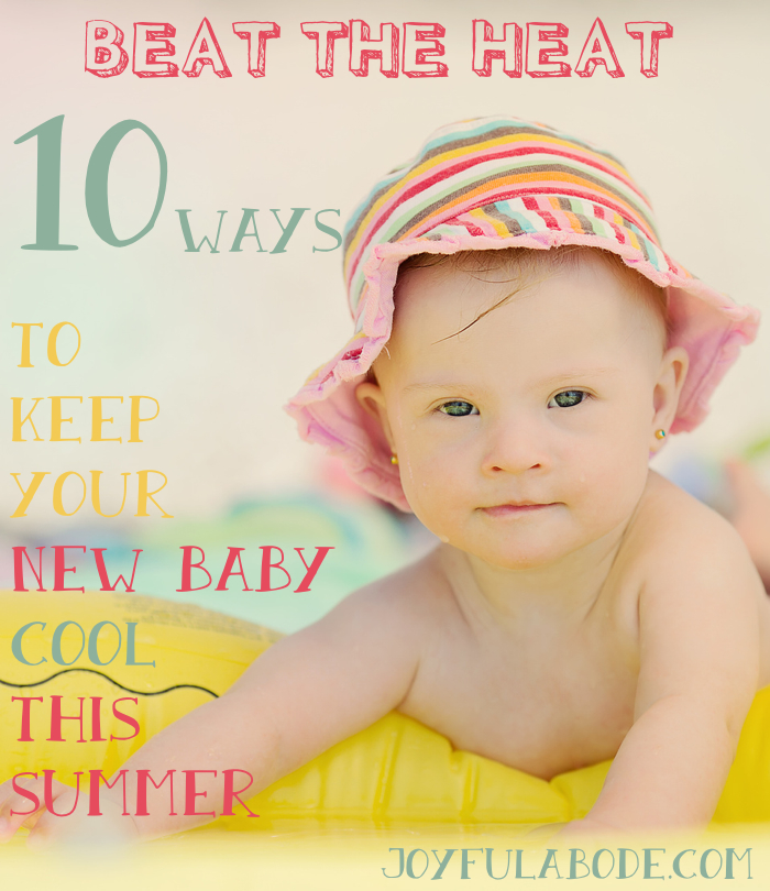 10 ways to keep your new baby cool this summer