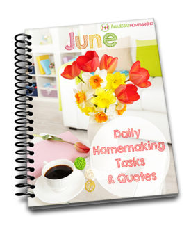 15-minute Homemaking tasks every day in June, plus motivational quotes each day.