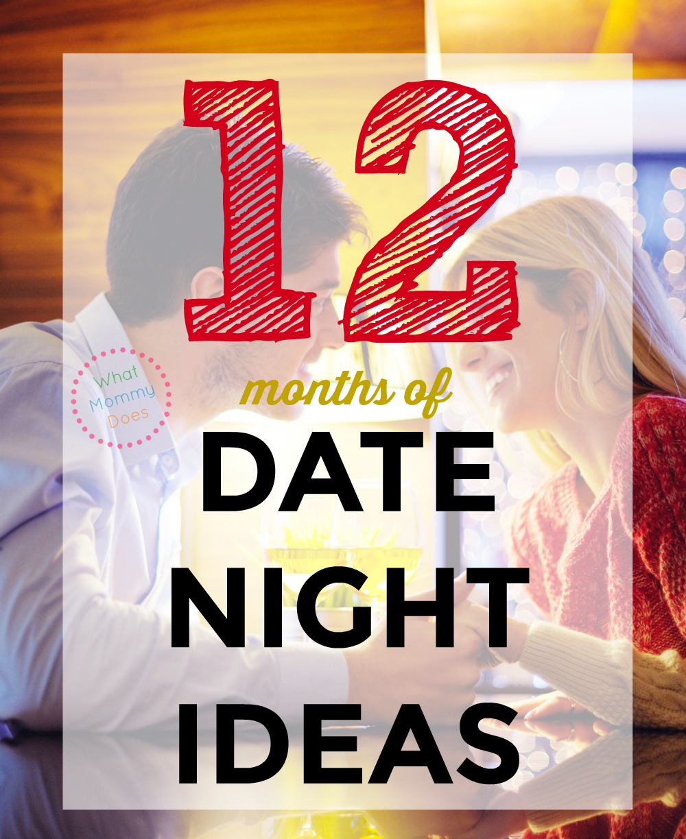 date night ideas for every month - great ideas for valentine's day