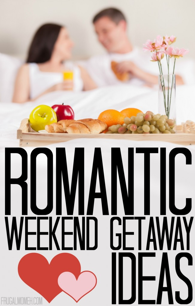 romantic weekend getaway ideas for valentine's day