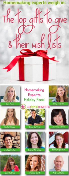 The top gifts to give - Homemaking Experts Weigh In