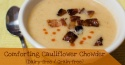 Comforting Cauliflower Soup Recipe (Dairy-free / Grain-free) and Immersion Blender GIVEAWAY
