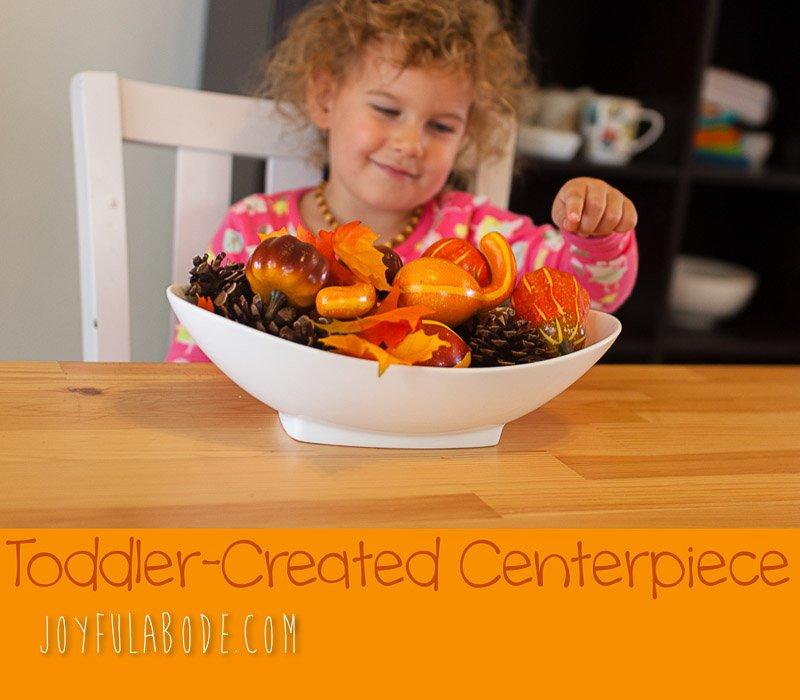Toddler-Created Autumn Centerpiece Montessori