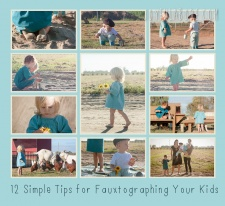 12 Simple Tips for Fauxtographing Your Children